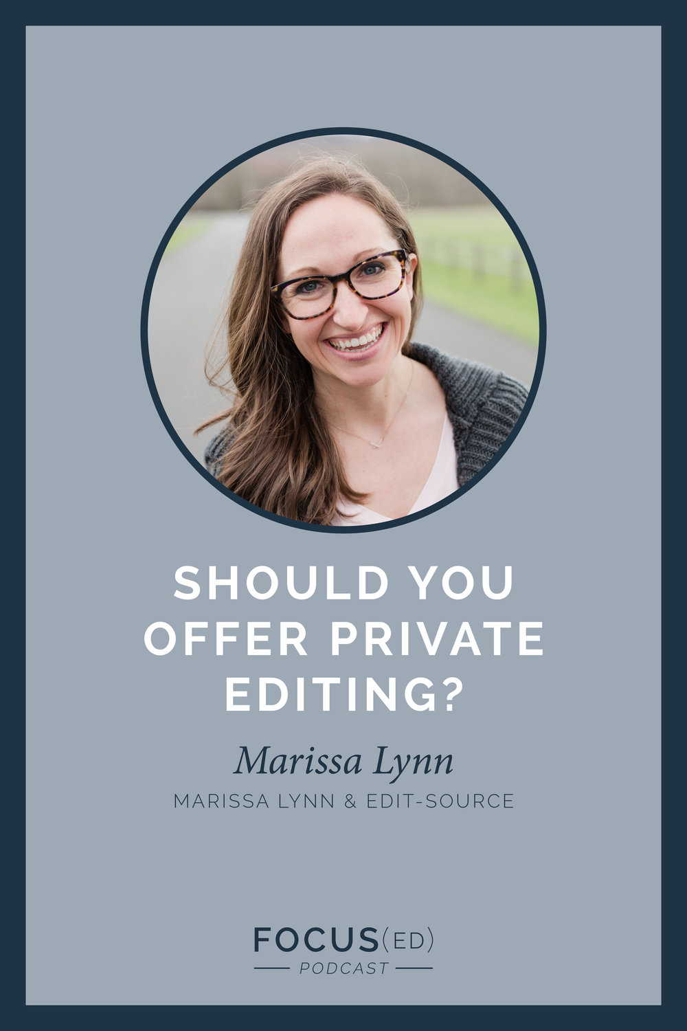 Should I offer outsourcing? | Outsourcing your editing | Focused Podcast | www.cinnamonwolfe.co