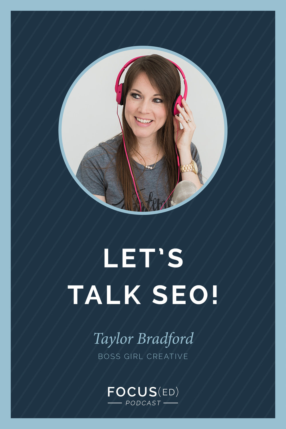 Super Simple SEO for Your Business | Focus(ed) Podcast, Taylor Bradford