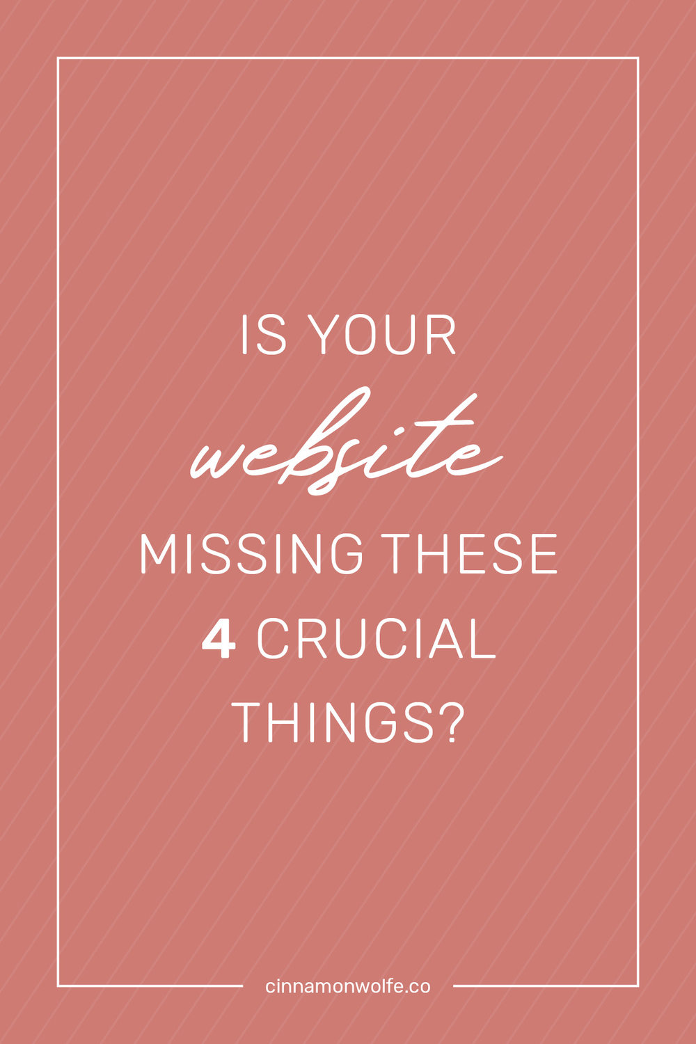 Is your website missing these 4 crucial things