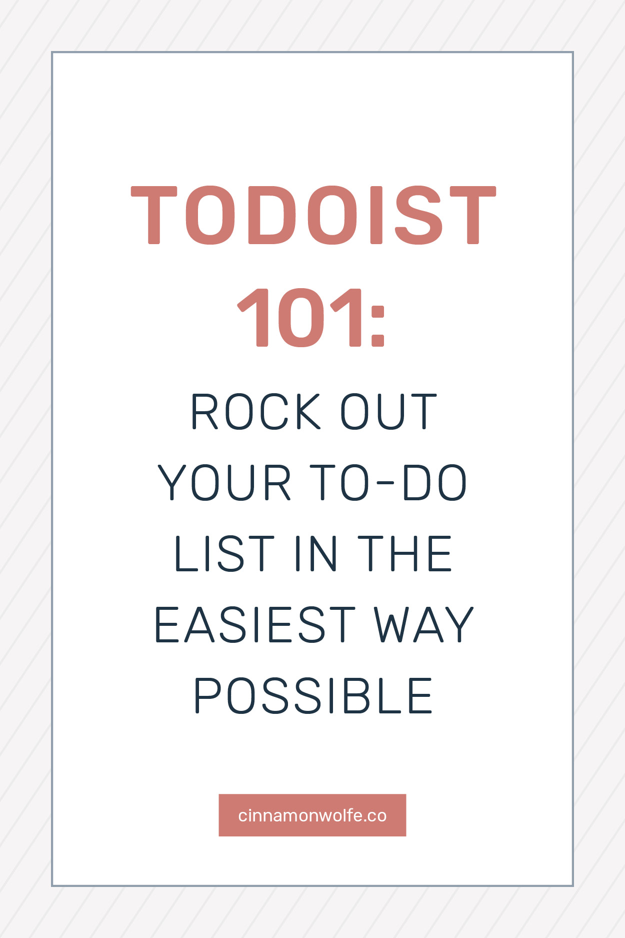 Todoist 101: Rock out your to do list in the easiest way possible