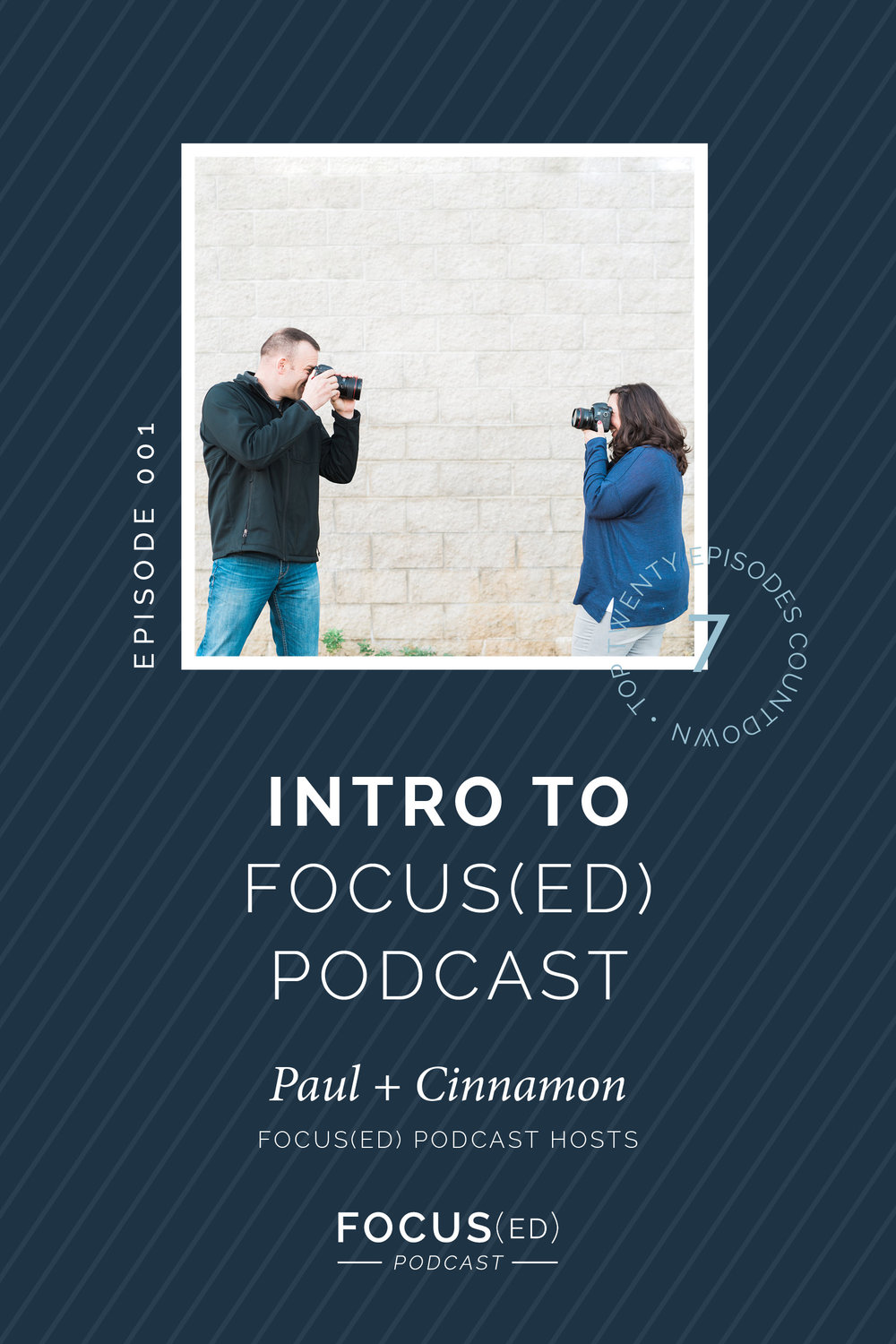 Top 20: #7 Intro to Focus(ed) Podcast, Paul & Cinnamon
