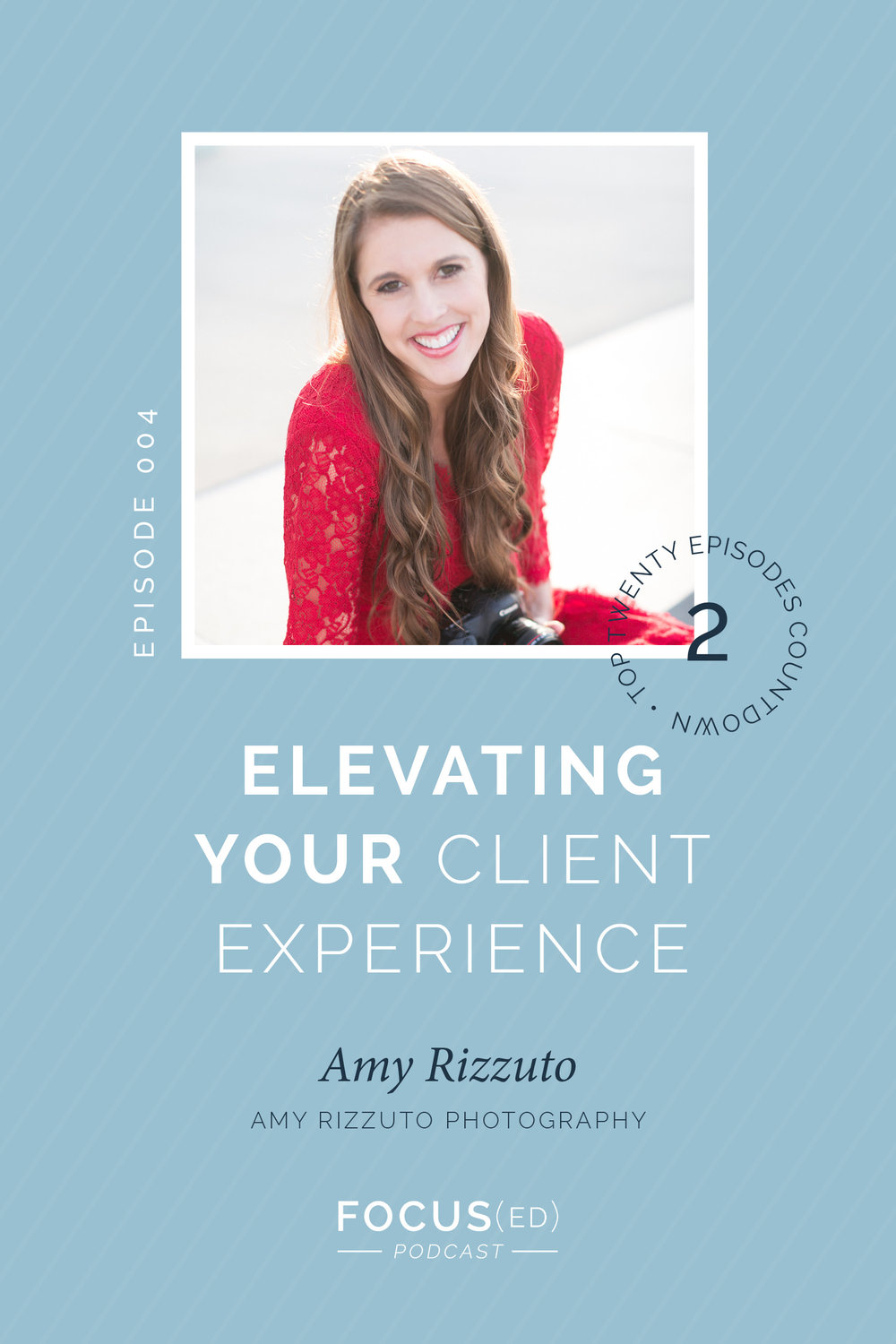 elevating your client experience on Focused Podcast