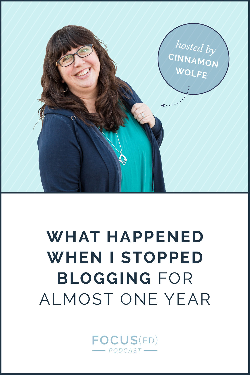 What happened when I stopped blogging for almost one year  |  Focused Podcast