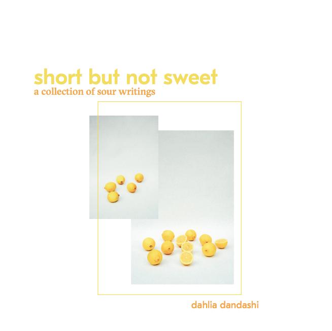 short but not sweet by dahlia dandashi