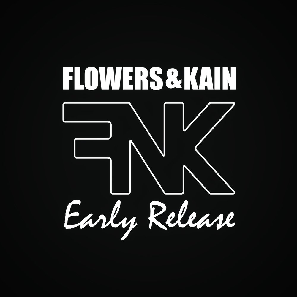 Flowers & Kain - Early Release © 2009 Available for purcase at  Amazon ,  iTunes ,  BandCamp , and others! Also, be sure to stream us on  Spotify , Pandora, and many more!