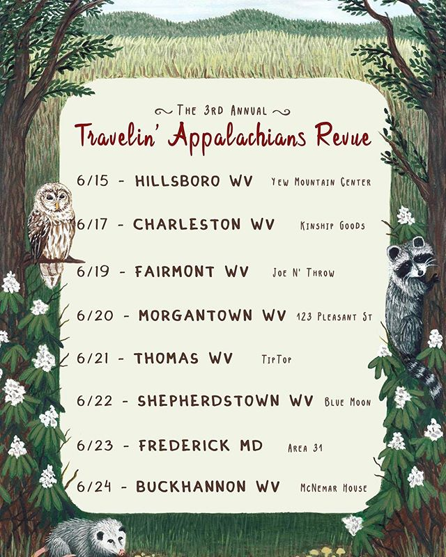 My next 8 tour dates In WV and MD with @travelinappalachiansrevue third year! Come hang out if you can !!!!