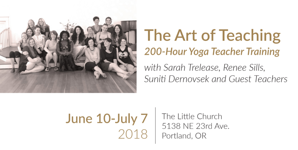 The Art of Teaching - 200 hour Registered Yoga Teacher Training with Renee Sills