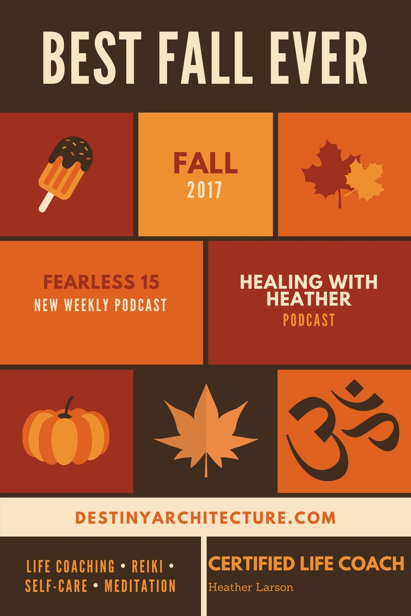 Here's what's coming up for Fall 2017 in the Life Coaching world!