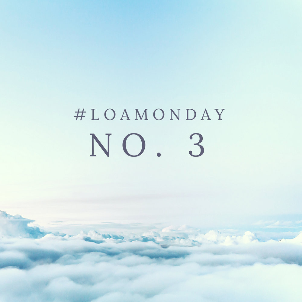 #LOAMonday.jpg
