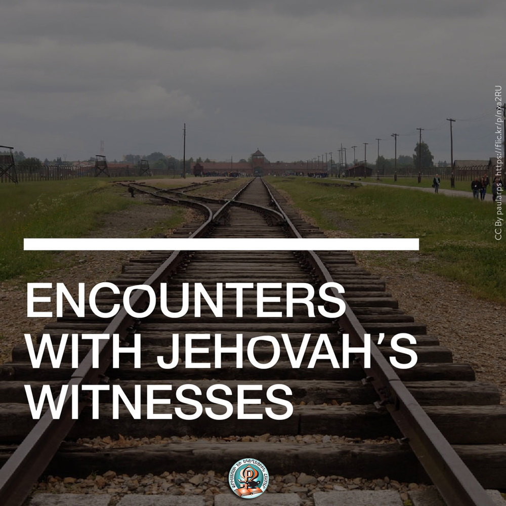 Encouters with Jehovah's Witnesses