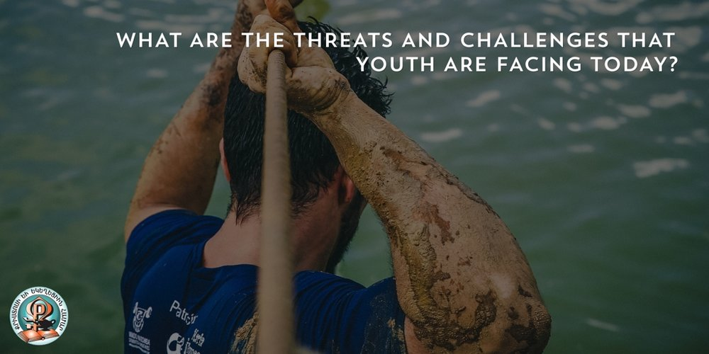 What are the threats and challenges that youth are facing today?
