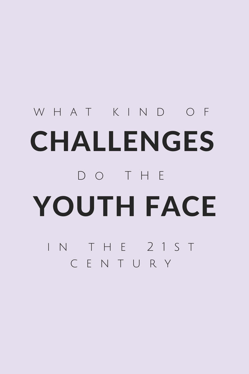 What Kind of Challenges do the youth face in the 21st century.png