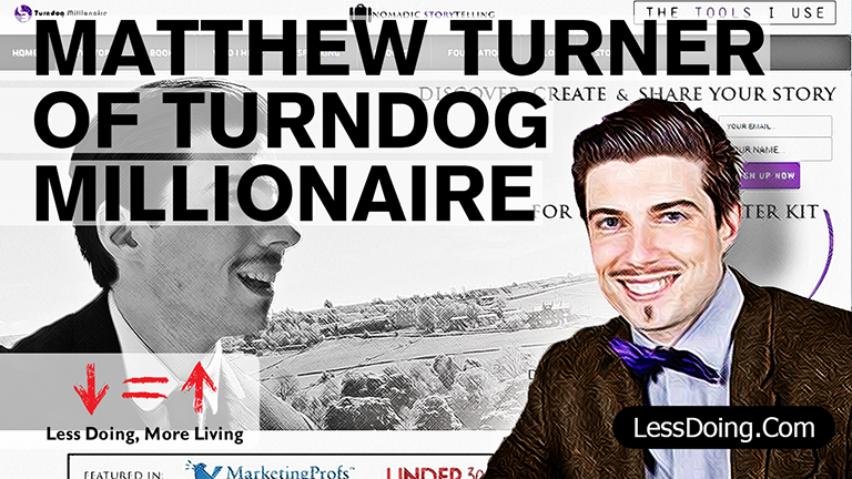 MatthewTurnerOfTurndogMillionaireInterviewIMAGE.png