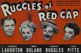 Ruggles of Red Gap  (1935). The only time anyone can see Charles Laughton playing a proper English valet stuck in the wild American West.