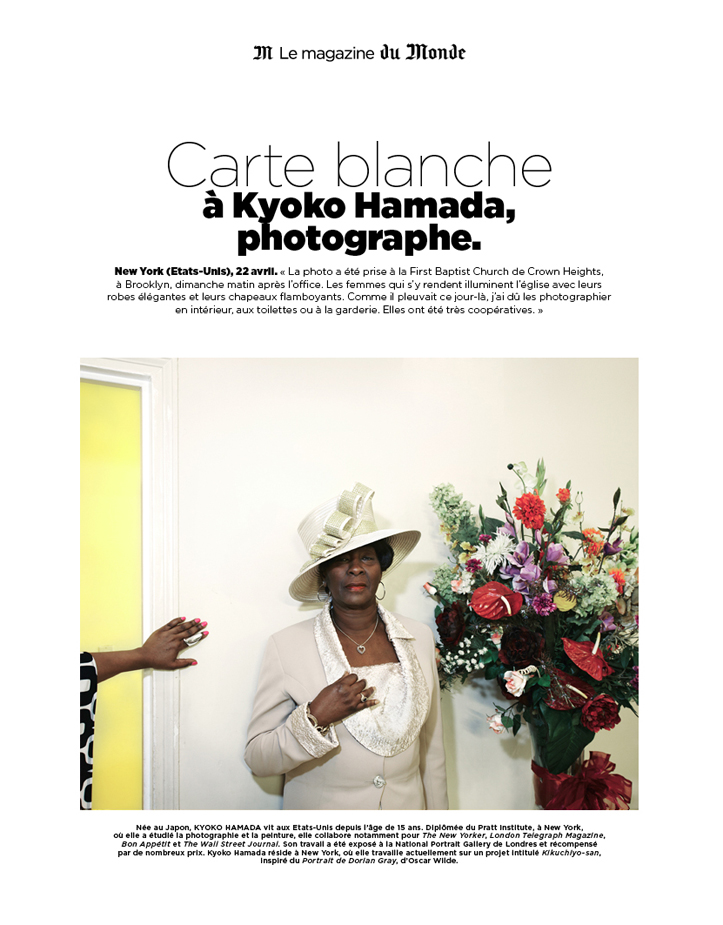 Carte blanche page from Le Monde Magazine and a few outtakes.