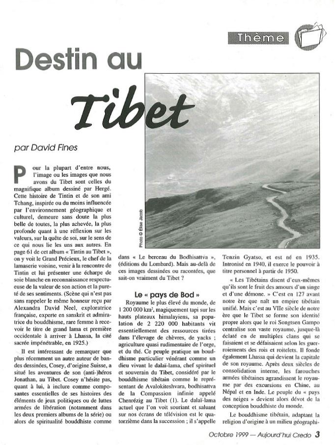 Aujourd'hui Credo: Destin au Tibet