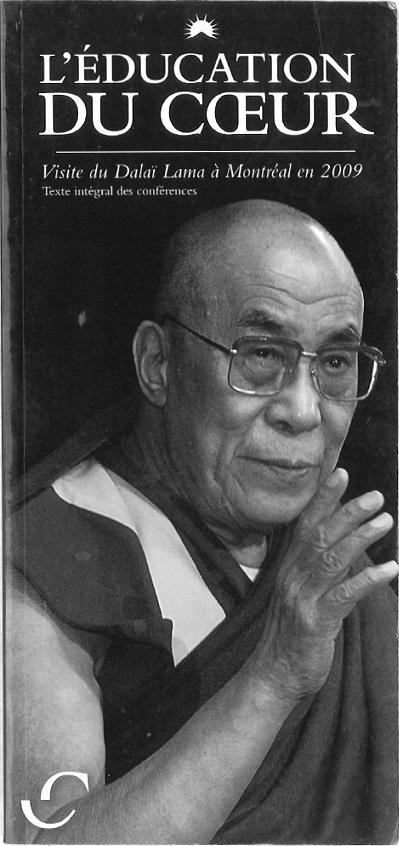 L'Éducation du Coeur: Dalai Lama