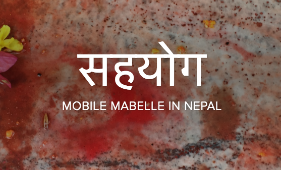 Read our latest report: Leah's reflections on Mobile Mabelle's Nepal Residency Winter 2017