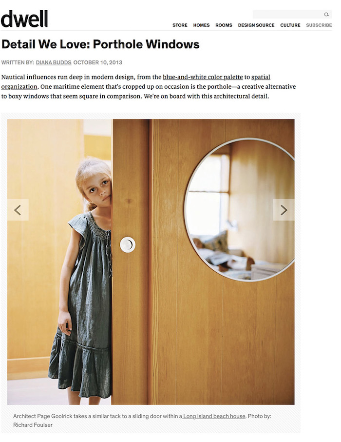 <html>Dwell<p>Details We Love: Porthole Windows</html>