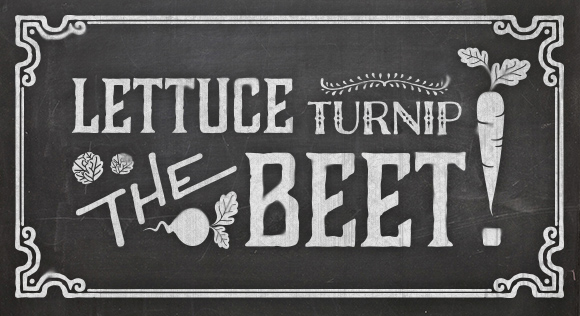 Lettuce Turnip the Beat // Akula Kreative