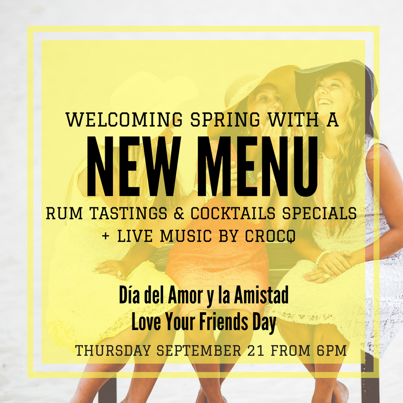 September 21 marks the first day of Spring in South America and is also LOVE YOUR FRIENDS DAY! Treat yourselves to a night at Barcito where we will be celebrating the launch of our new menu with live music by Crocq, rum tastings and cocktail specials. Party time with your partners in crime.