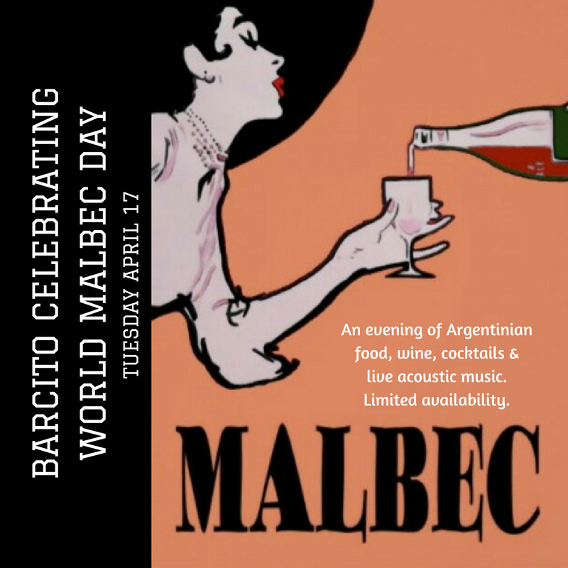 Calling all foodies and wine lovers! Join us at Barcito for an evening of live music and a 6 course dinner matched with cocktails and of course - MALBECS! $99 per person. Tickets available in store or over the phone (40234929). Limited availability. Menu details coming this week.  World Malbec Day is celebrated on April 17, to commemorate the day when president Domingo Faustino Sarmiento officially made it his mission to transform Argentina's wine industry in 1853.