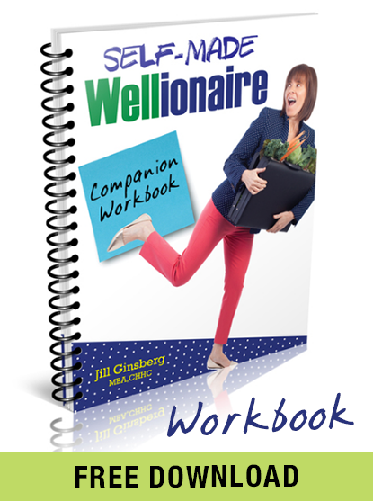 This companion workbook contains all the templates from Jill's book,  Self-Made-Wellionaire.