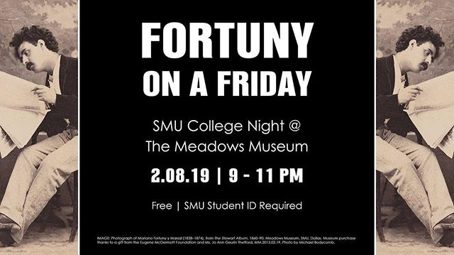 Looking for plans this Friday night? Be sure to head over to Meadows Museum with some friends for another great college night!