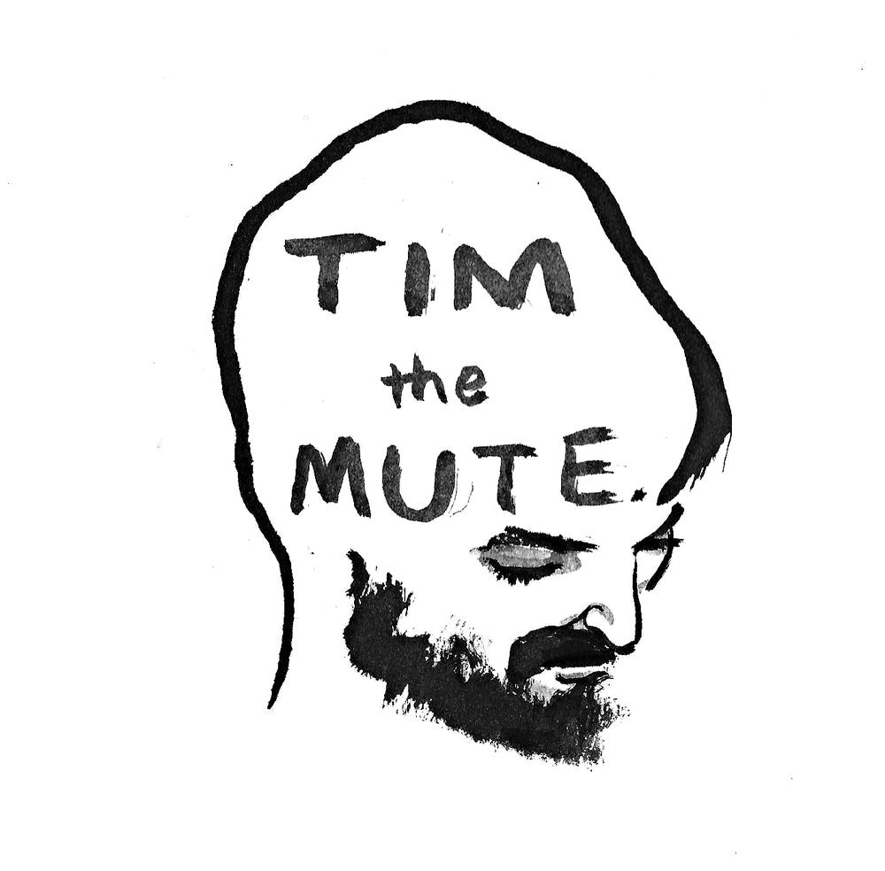 Tim the Mute