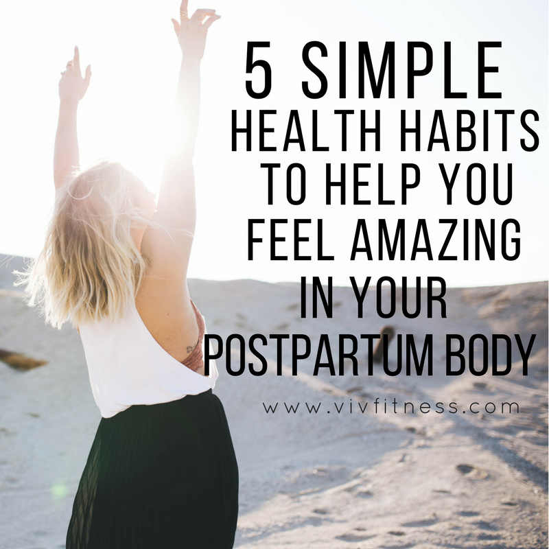 5 tips to help you feel amazing in your postpartum body