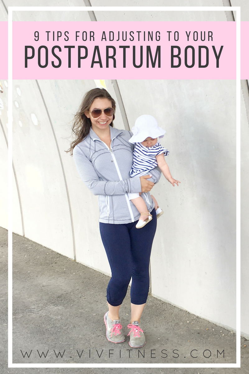 9 tips for adjusting to your postpartum body. Tips from a mom and nutrition coach who teaches women about health
