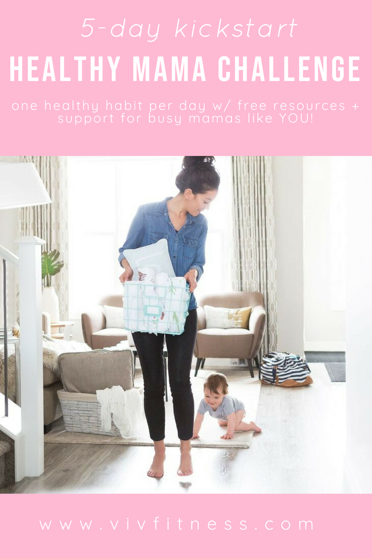 FREE 5-day nutrition and fitness challenge. Re-set your health habits, get free resources, and join a community of moms here!