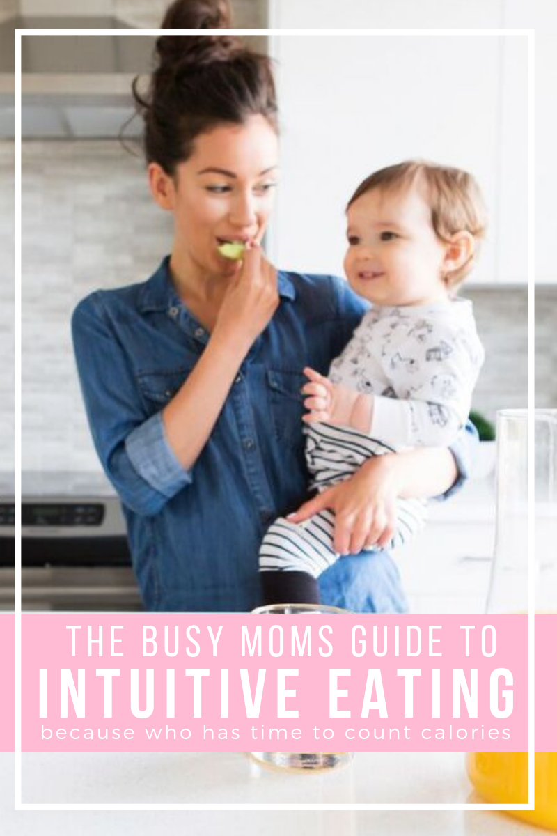 The busy mom's guide to intuitive eating. Stop dieting, counting calories, and obsessing over food. Tips for intuitive eating. Mindful eating tips.