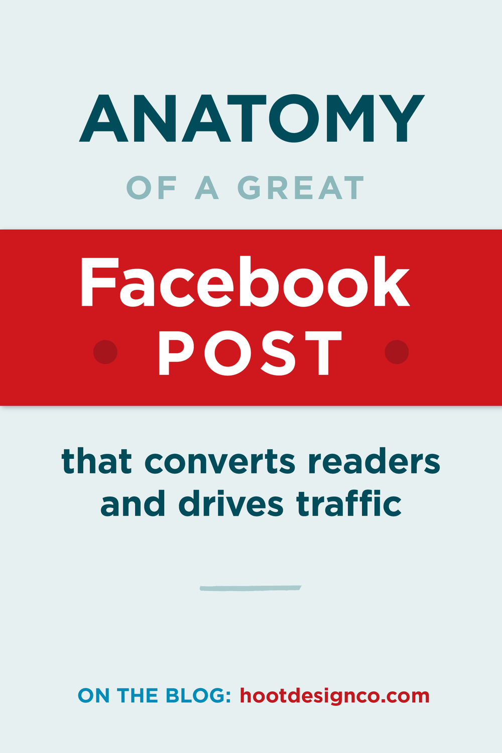 Anatomy of a Great Facebook Post (blog post)