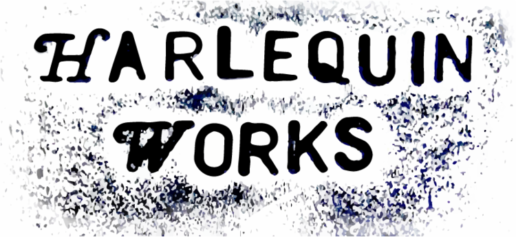 Harlequin Works