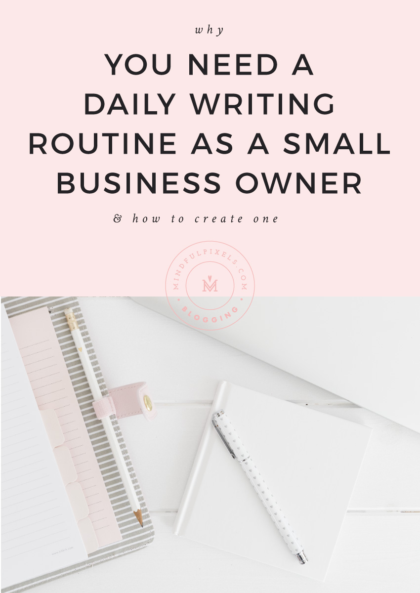 Why You Need a Daily Writing Routine and How to Create One