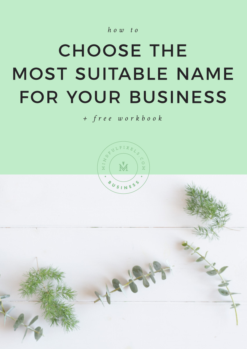 How to Choose the Most Suitable Name for Your Business + Free Workbook