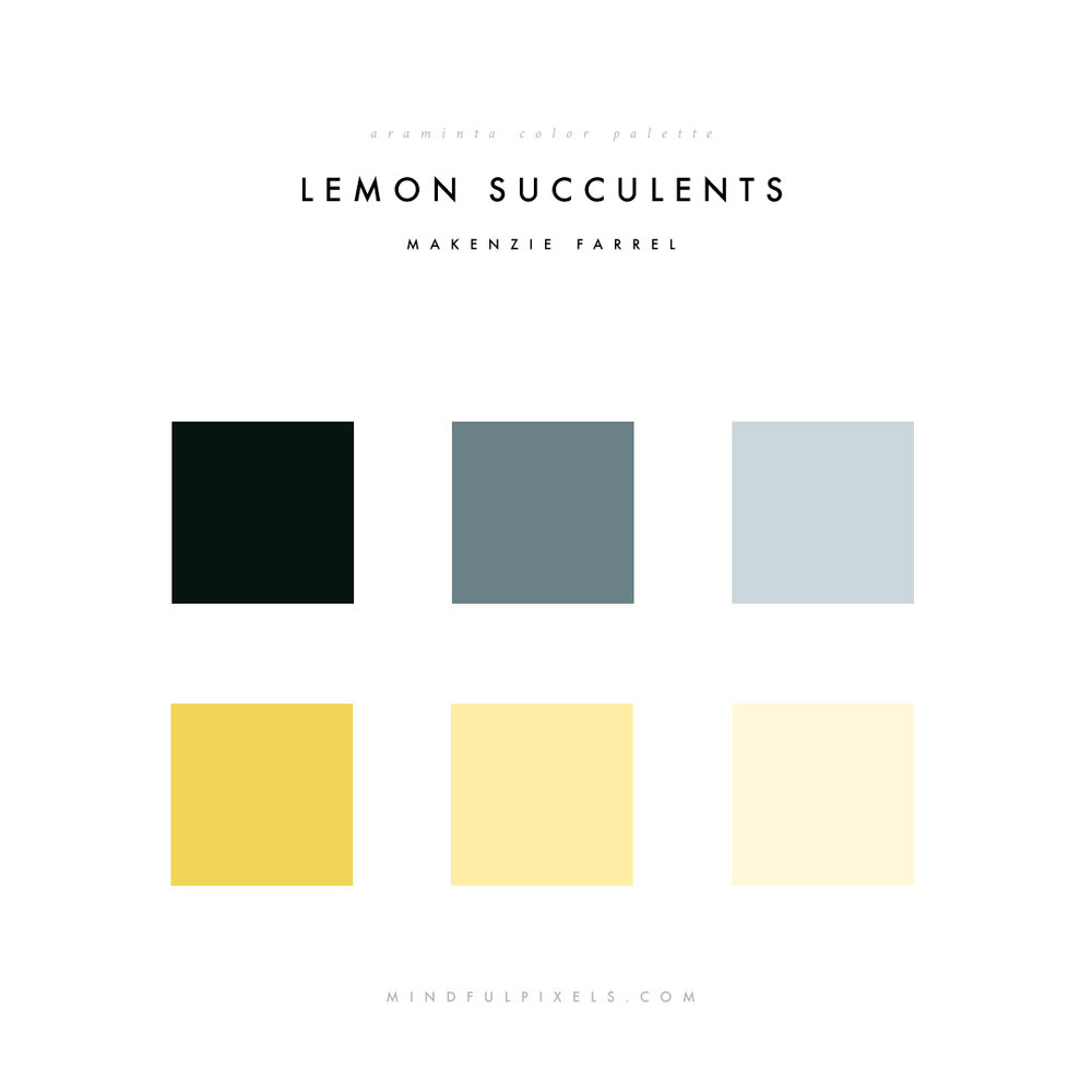 Araminta Color Palette - Lemon Succulents - Makenzie Farrel | Mindful Pixels