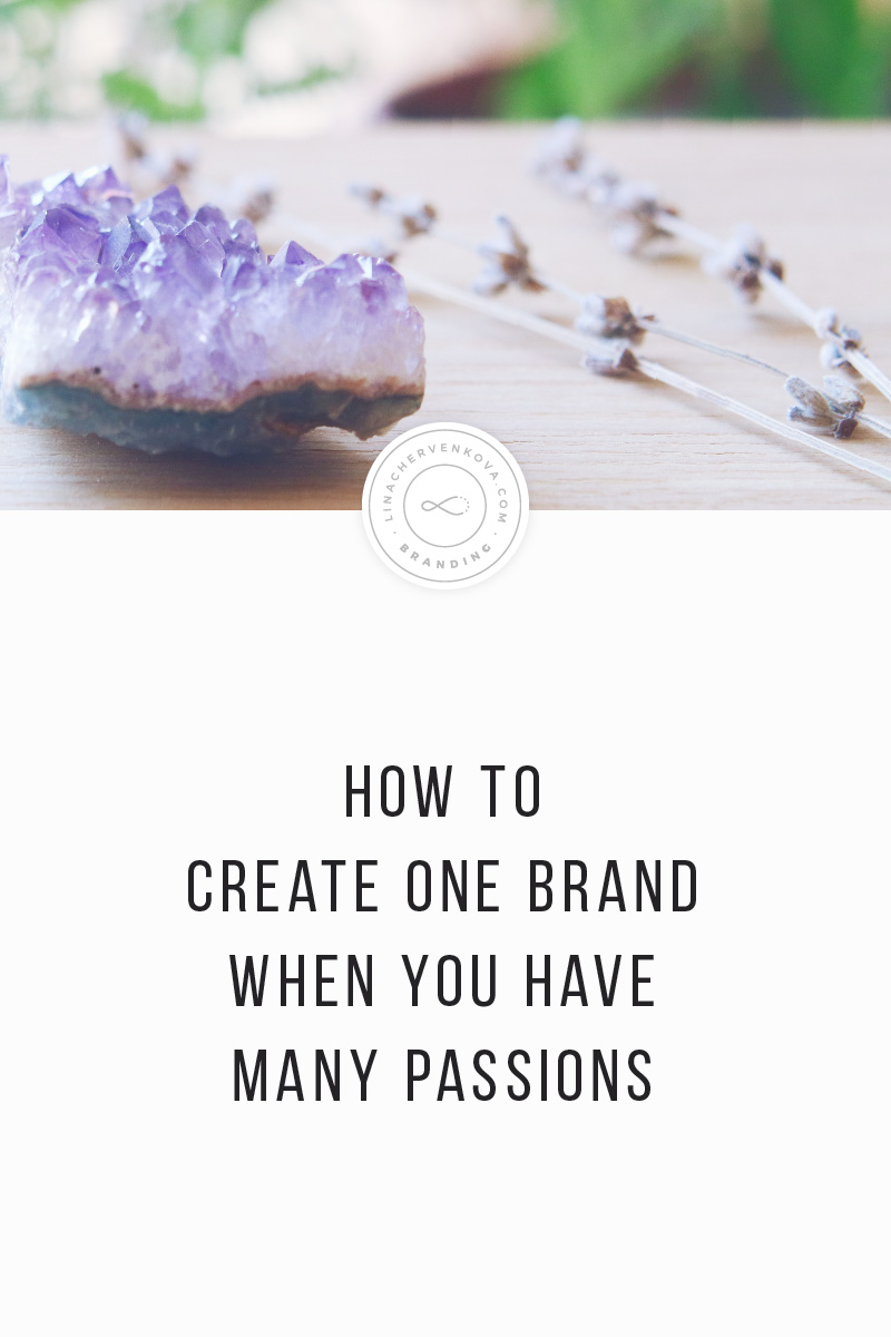 how-to-create-one-brand-when-you-have-many-passions-v.jpg