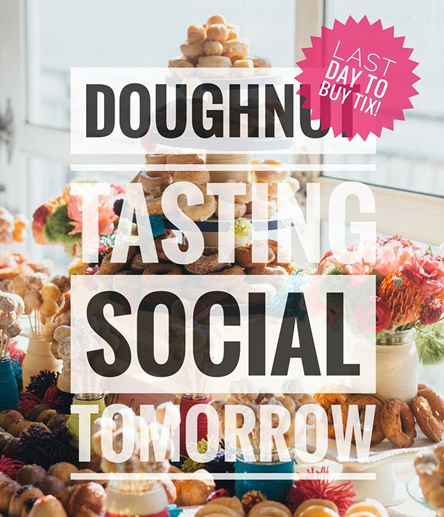 OUR TASTING SOCIAL IS TOMORROW!!! 😱😱 GET EXCITED!! Last day to buy tickets online!  Ticket link in bio.  #amazing #cake #chocolate #delicious #delish #dessert #desserts #eat #food #foodpics #foods #nycevents #nycdessert #nycweddingplanner #sweet #nycweddings #tasty #nycsocials #yummy #doughnuts #donuts #eater #foooodieee #idonutcare #nomnom #great_food_daily #nyceeeeeats #theloveofdonuts