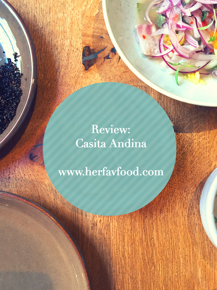 Casita Andina restaurant review herfavfood.com