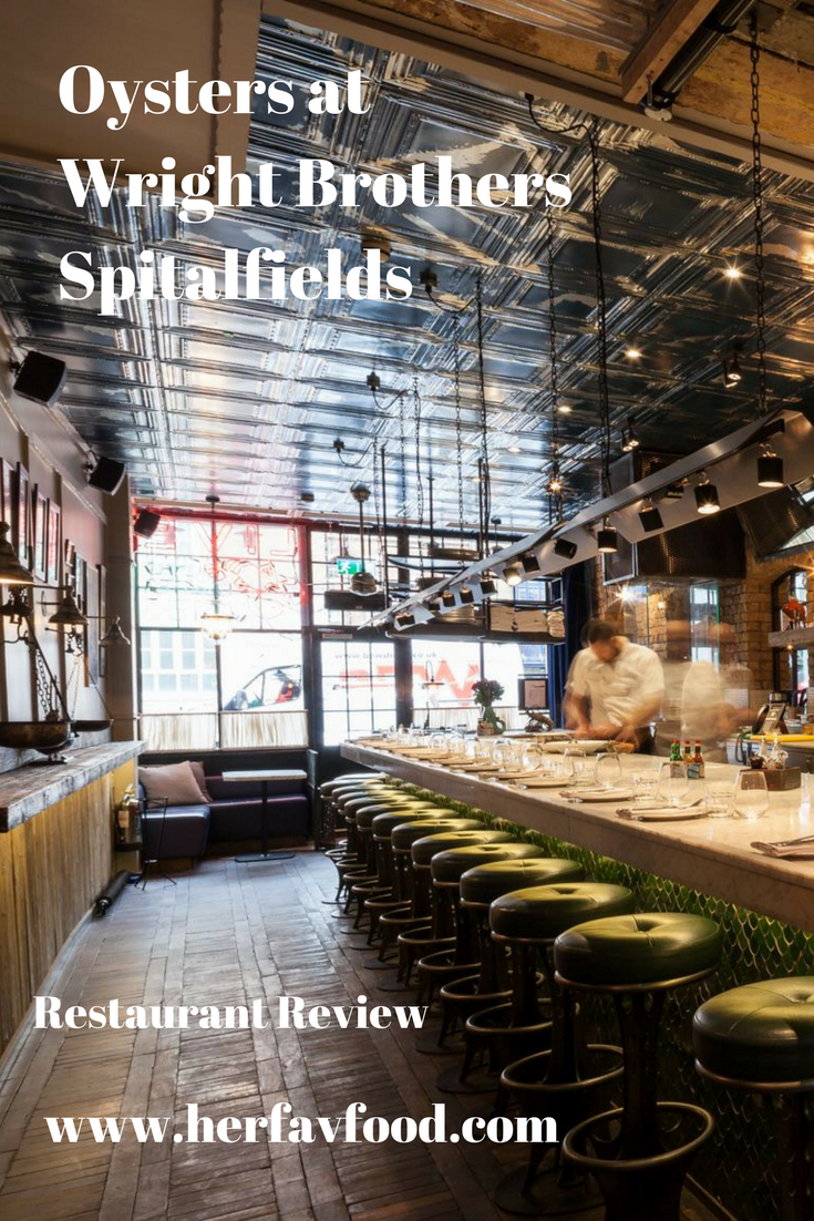 Wright Brothers Spitalfields Restaurant Review