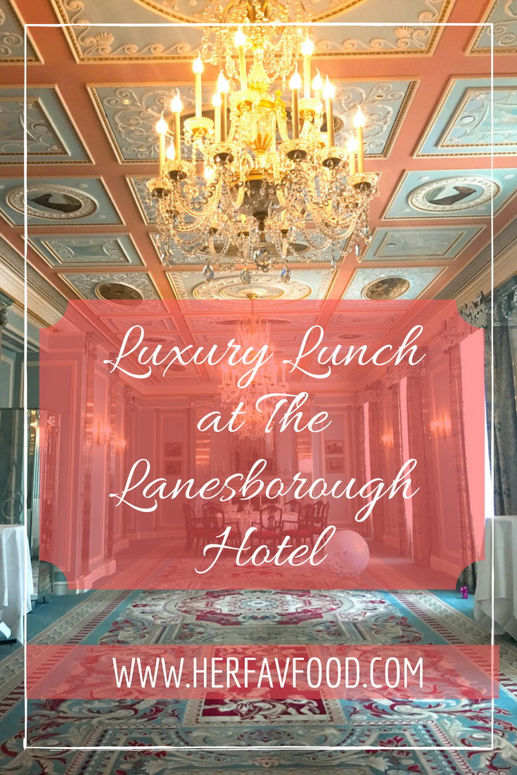 Luxury lunch the The Lanesboroug Hotel