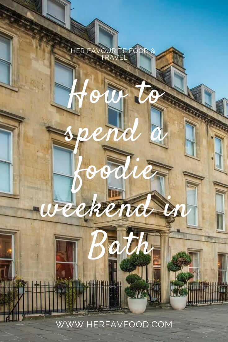 How to spend a foodie weekend in Bath