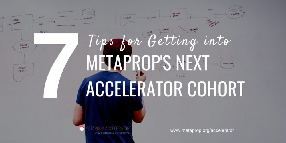 7 Tips for getting into MetaProp's Next Accelerator Batch - whiteboard.png