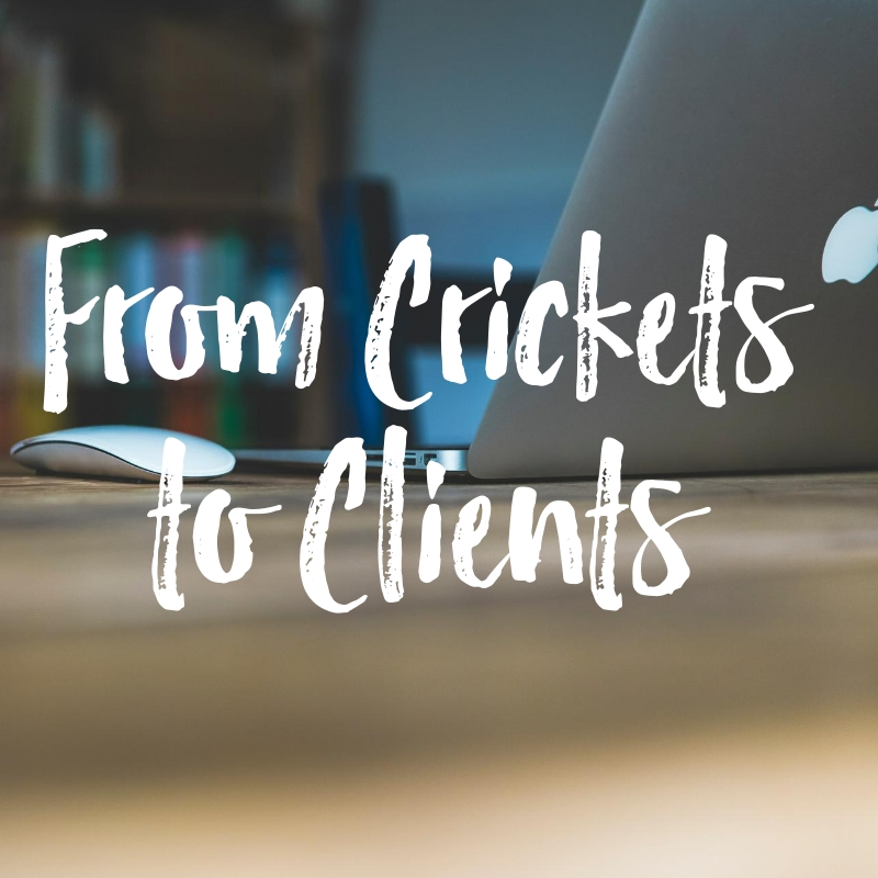 From-Crickets-to-Clients.jpg
