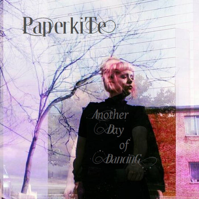 Paperkite - Another Day of Dancing