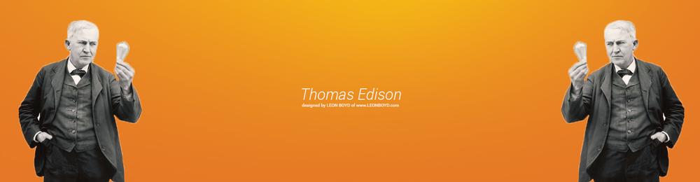 Thomas Edison; www.LEONBOYD.com