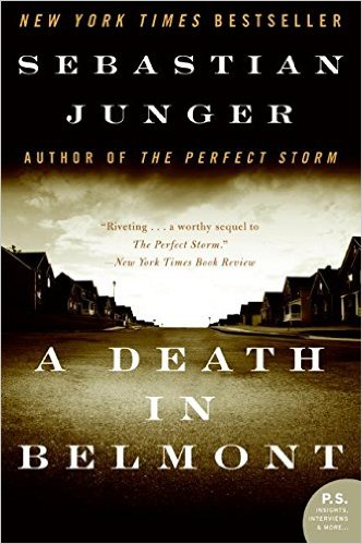 A Death in Belmont by Sebastian Junger