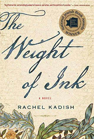 Rachel Kadish ,  The Weight of Ink